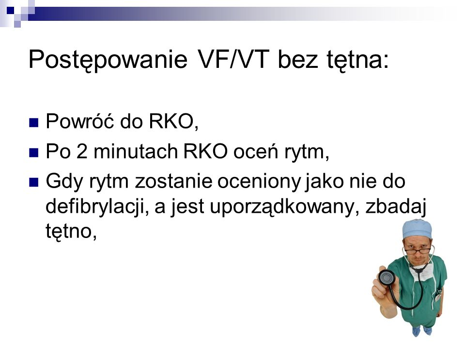 Postępowanie VF/VT bez tętna: