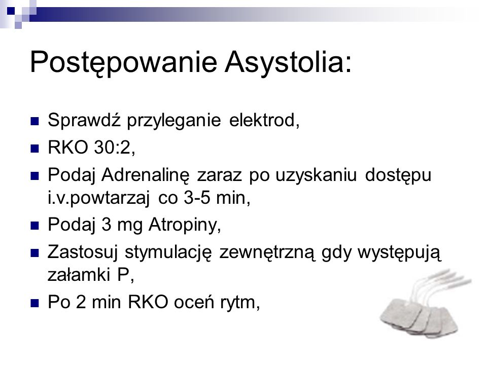 Postępowanie Asystolia: