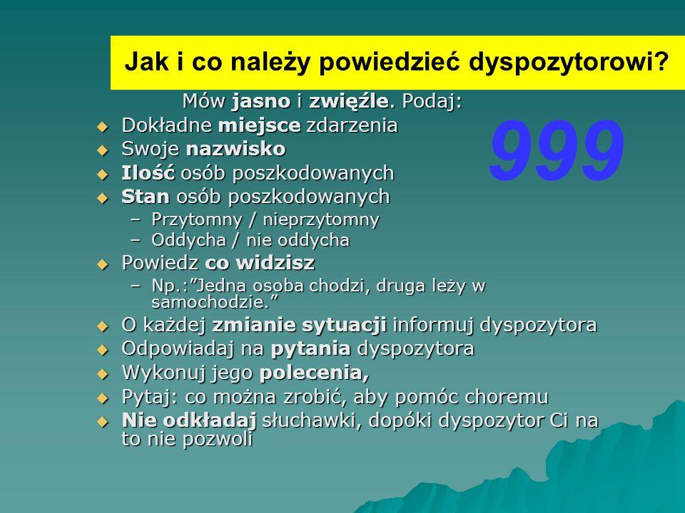 999 Jak i co należy powiedzieć dyspozytorowi