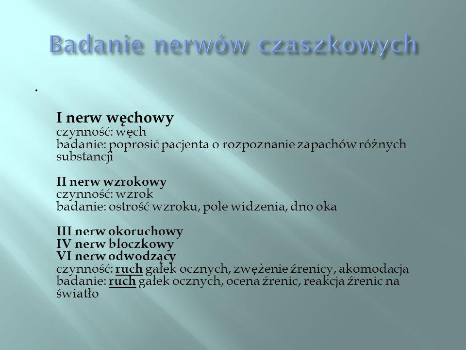Badanie nerwów czaszkowych