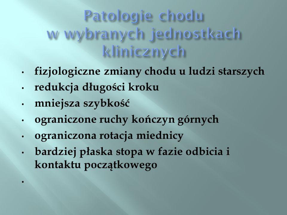 Patologie chodu w wybranych jednostkach klinicznych
