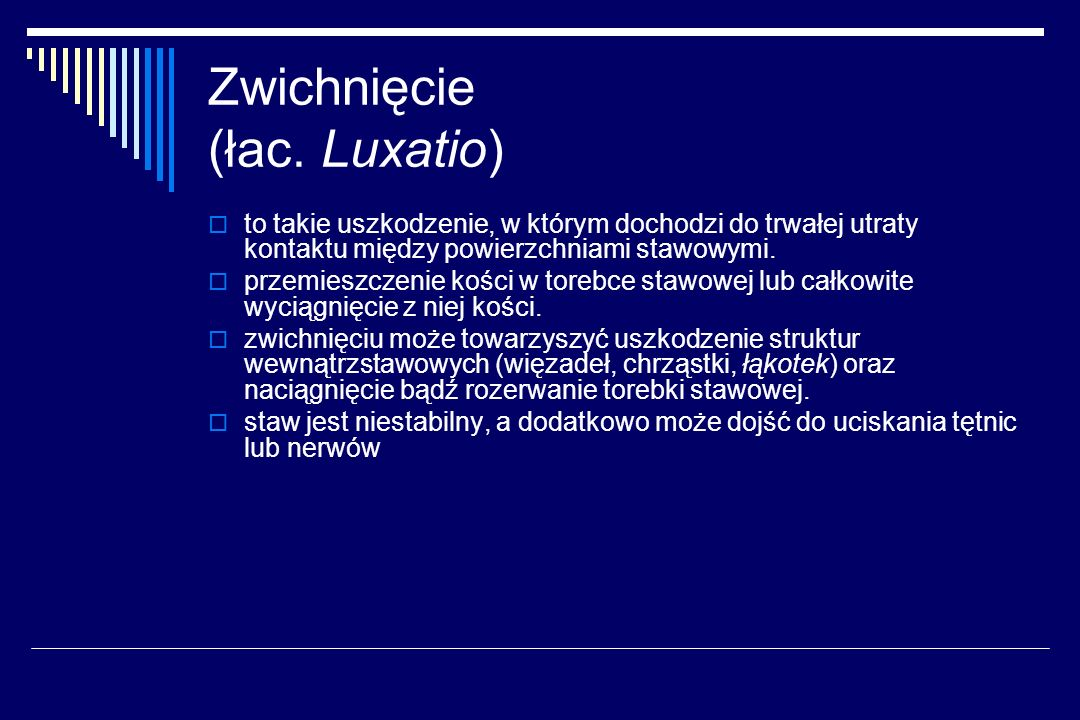 Zwichnięcie (łac. Luxatio)