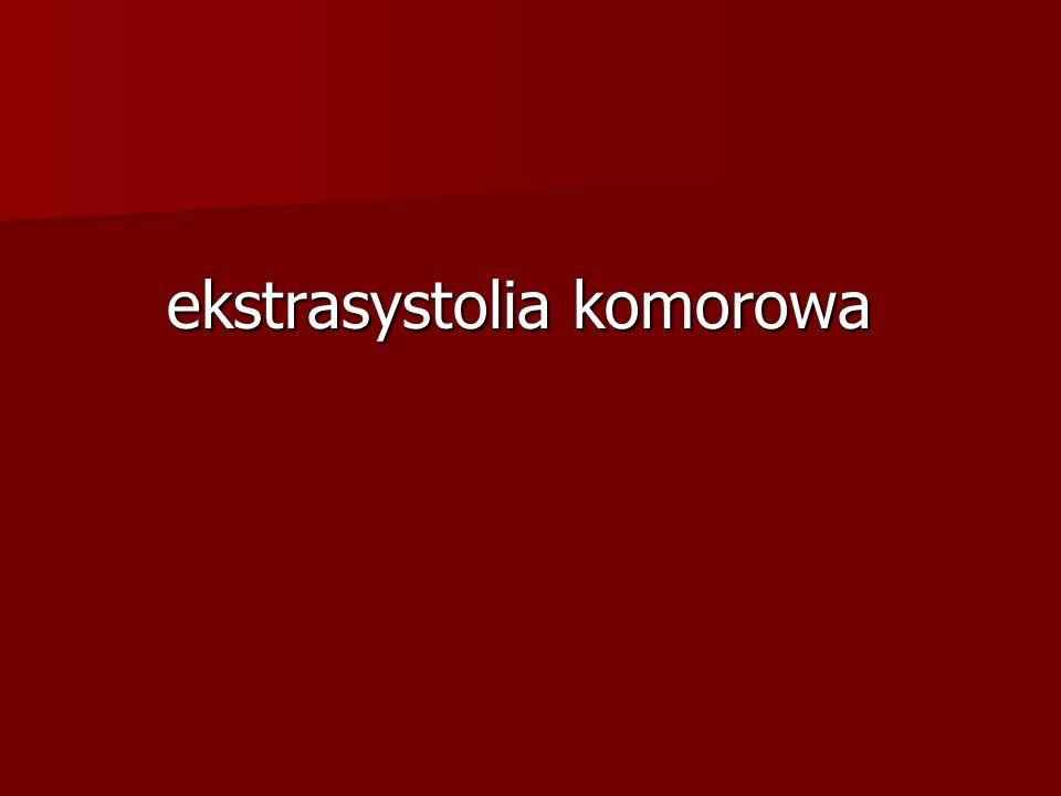 ekstrasystolia komorowa