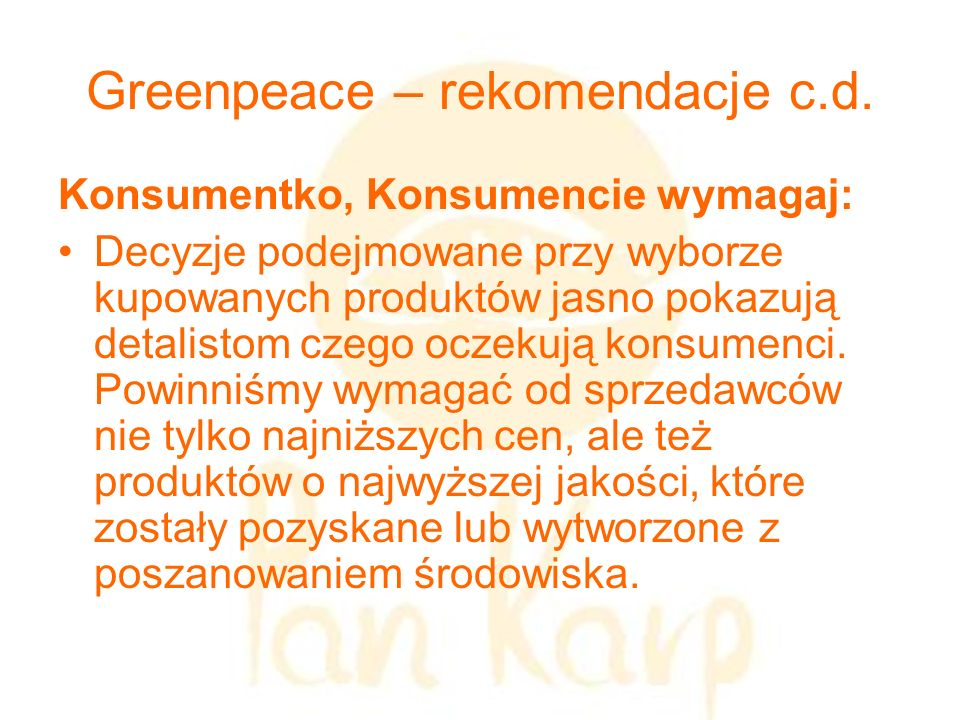 Greenpeace – rekomendacje c.d.