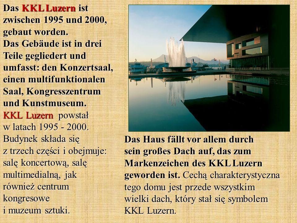 Das KKL Luzern ist zwischen 1995 und 2000, gebaut worden