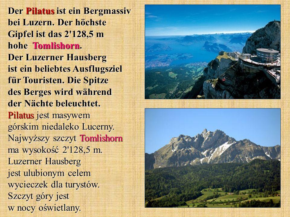 Der Pilatus ist ein Bergmassiv bei Luzern