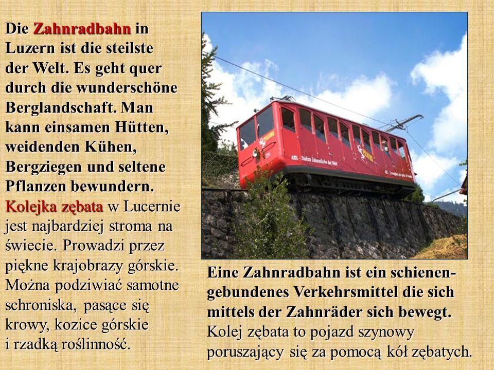 Die Zahnradbahn in Luzern ist die steilste der Welt