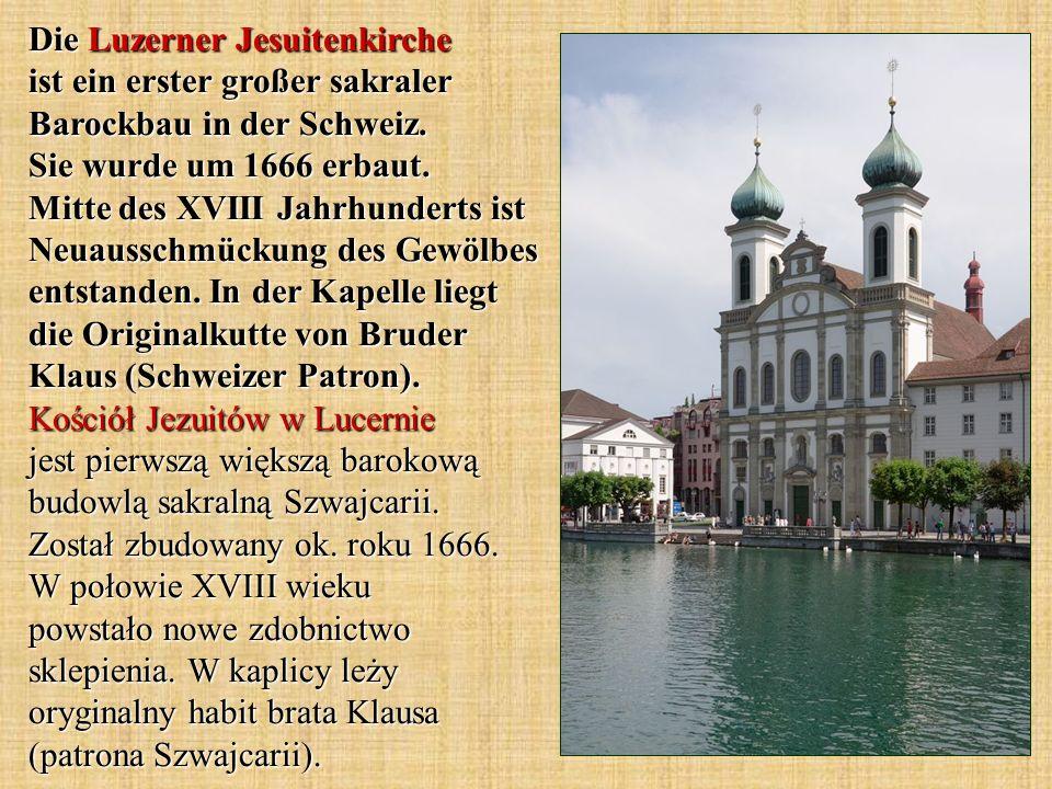 Die Luzerner Jesuitenkirche ist ein erster großer sakraler Barockbau in der Schweiz.