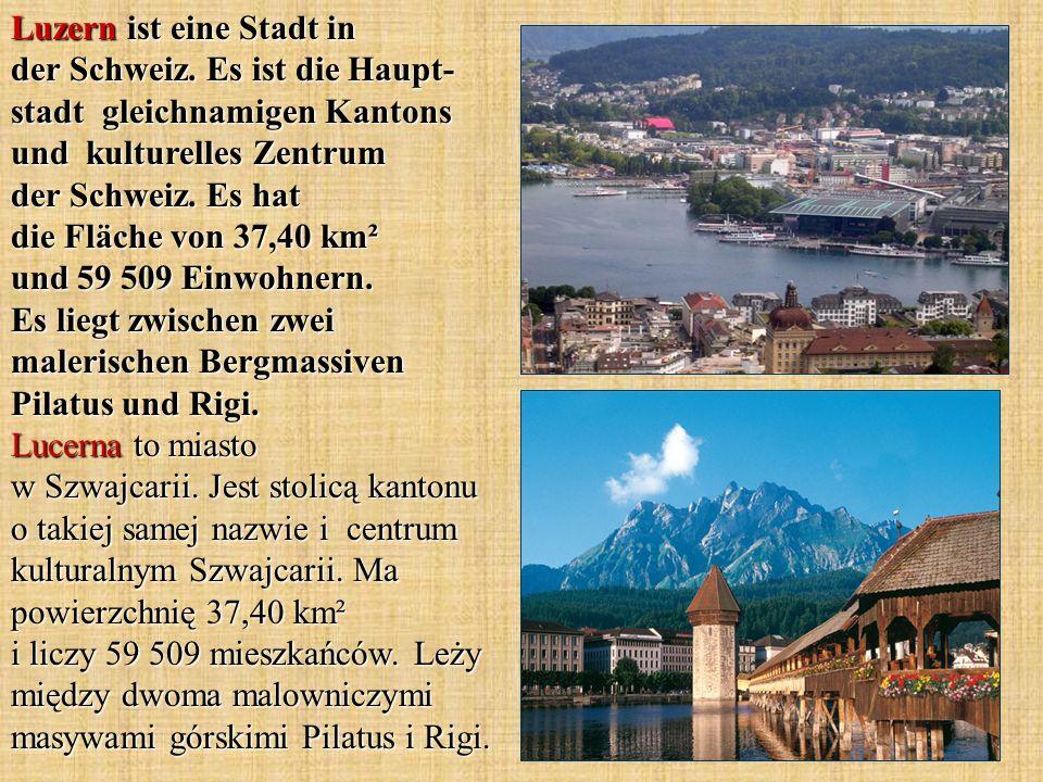 Luzern ist eine Stadt in der Schweiz