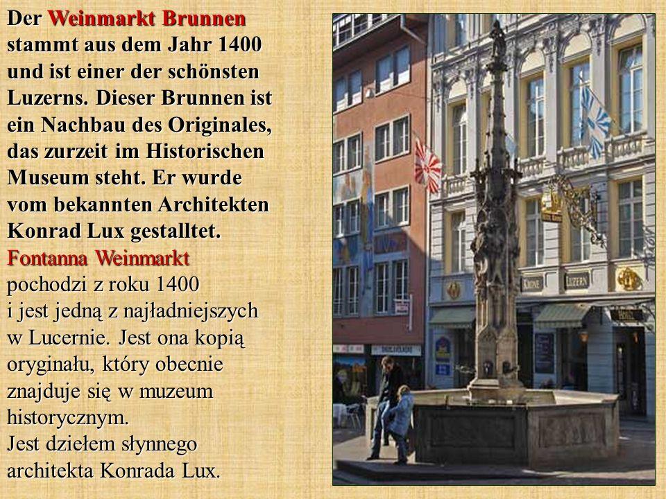 Der Weinmarkt Brunnen stammt aus dem Jahr 1400 und ist einer der schönsten Luzerns.