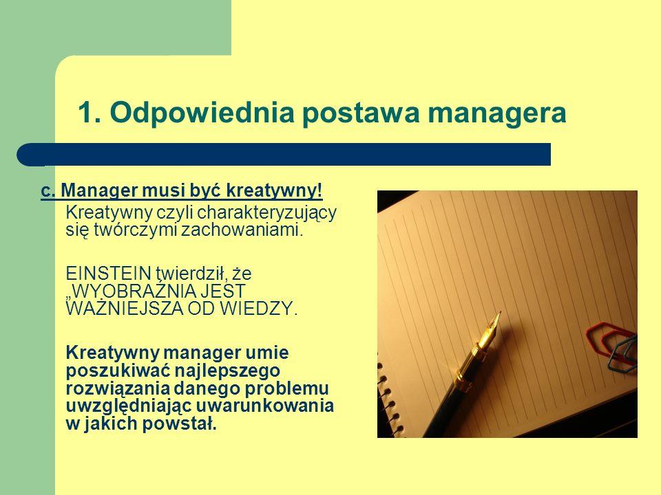 1. Odpowiednia postawa managera