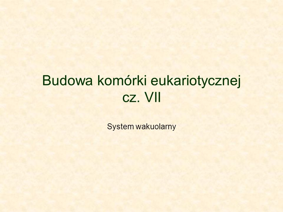 Budowa komórki eukariotycznej cz. VII