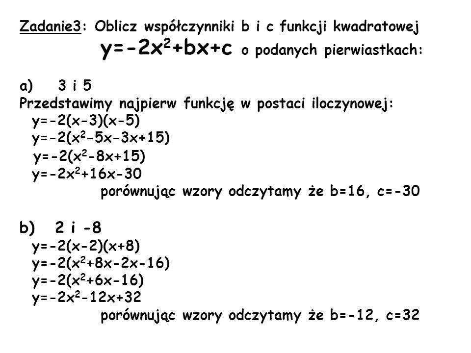 Zadanie3: Oblicz współczynniki b i c funkcji kwadratowej