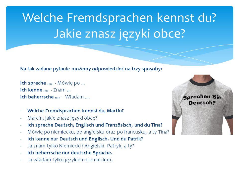 Welche Fremdsprachen kennst du Jakie znasz języki obce
