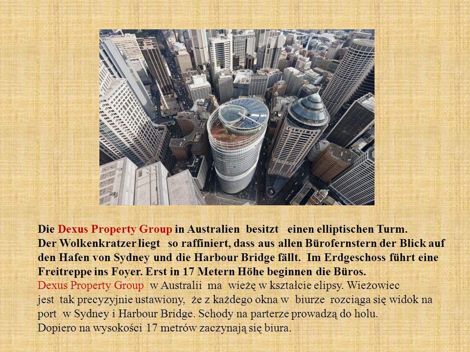 Die Dexus Property Group in Australien besitzt einen elliptischen Turm