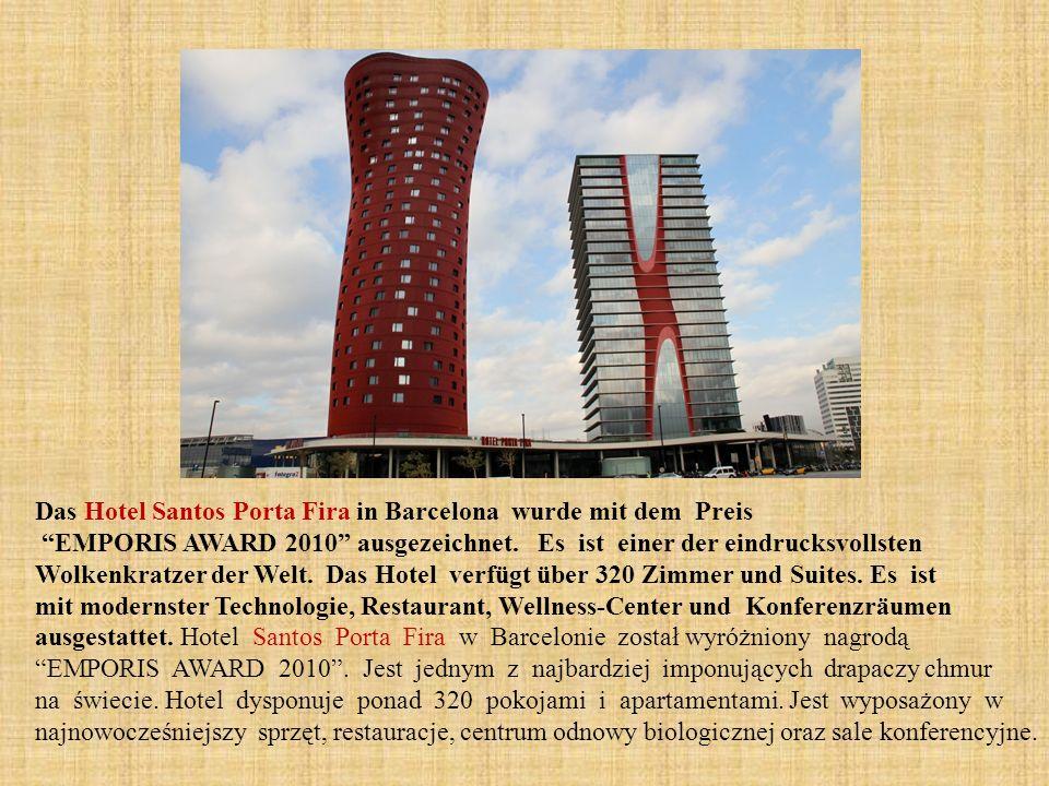 Das Hotel Santos Porta Fira in Barcelona wurde mit dem Preis