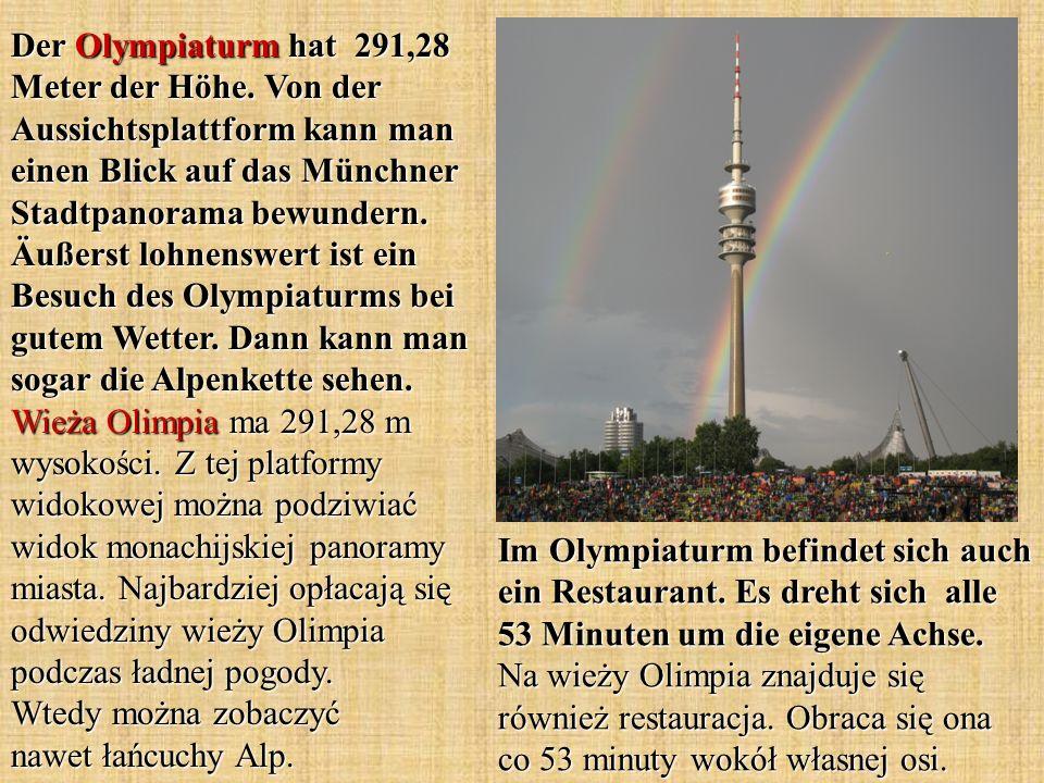 Der Olympiaturm hat 291,28 Meter der Höhe