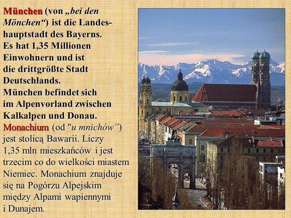 """München (von """"bei den Mönchen ) ist die Landes-hauptstadt des Bayerns"""