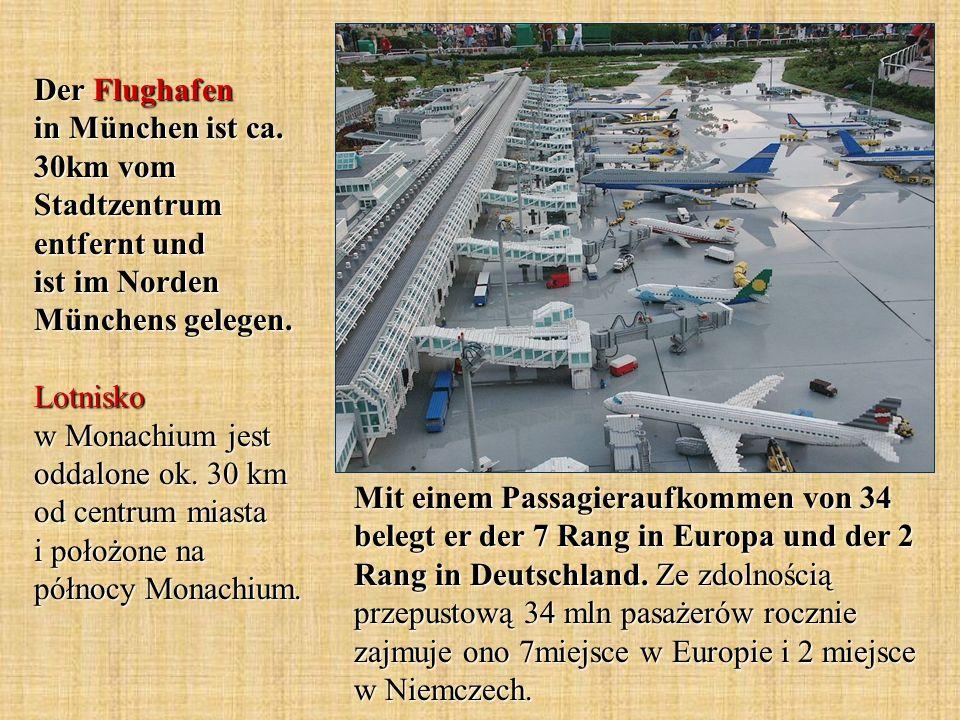 Der Flughafen in München ist ca