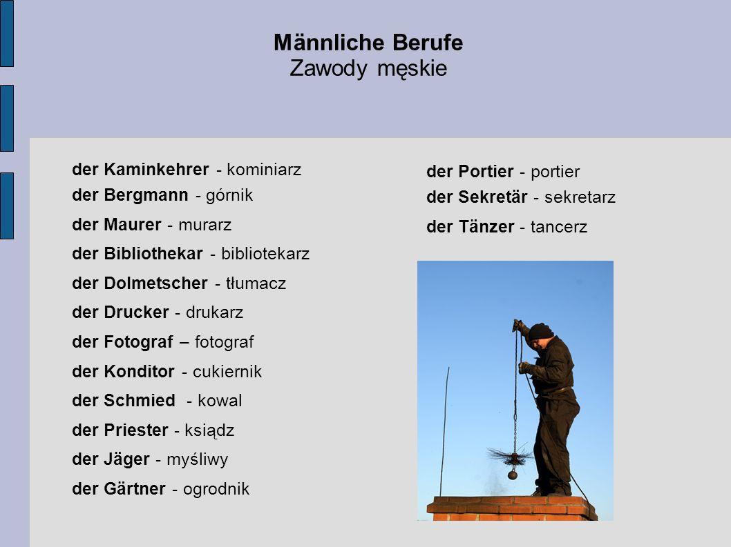 Männliche Berufe Zawody męskie der Kaminkehrer - kominiarz