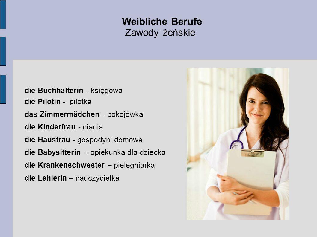 Weibliche Berufe Zawody żeńskie die Buchhalterin - księgowa