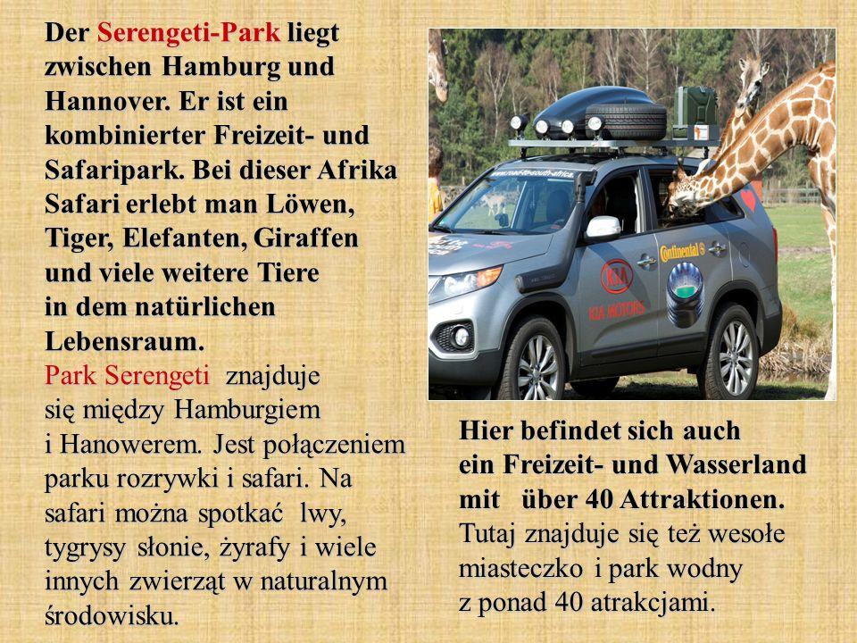 Der Serengeti-Park liegt zwischen Hamburg und Hannover