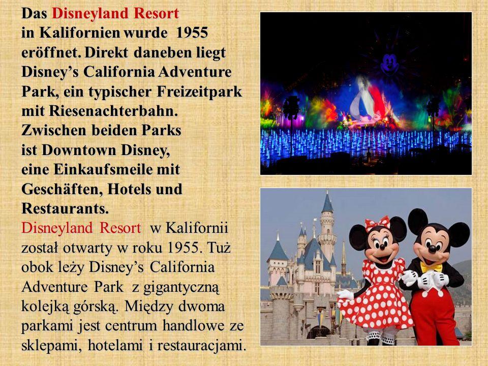 Das Disneyland Resort in Kalifornien wurde 1955 eröffnet