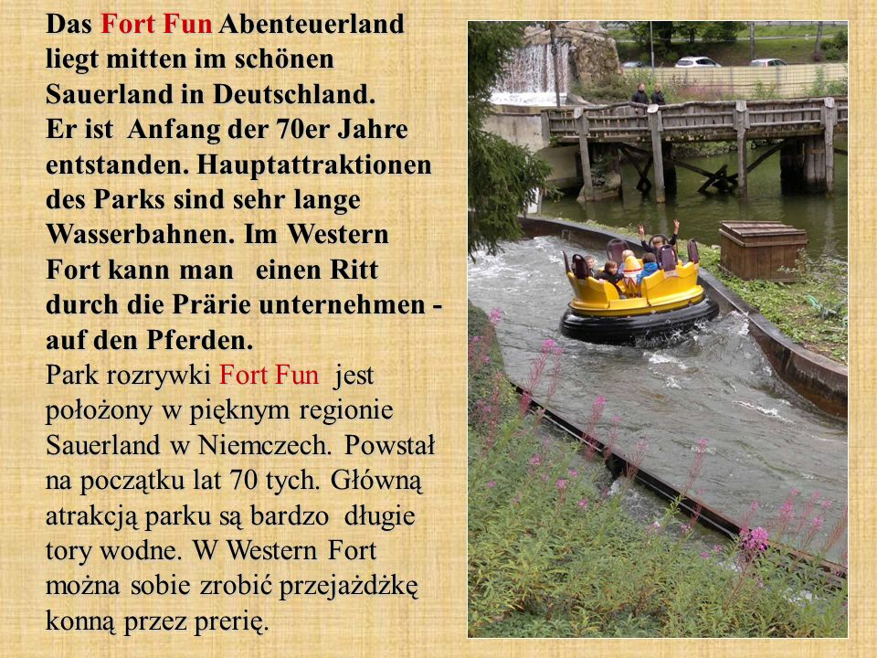 Das Fort Fun Abenteuerland liegt mitten im schönen Sauerland in Deutschland.