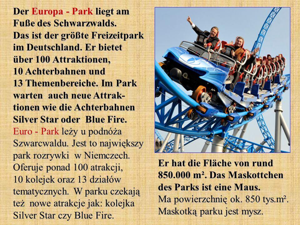 Der Europa - Park liegt am Fuße des Schwarzwalds