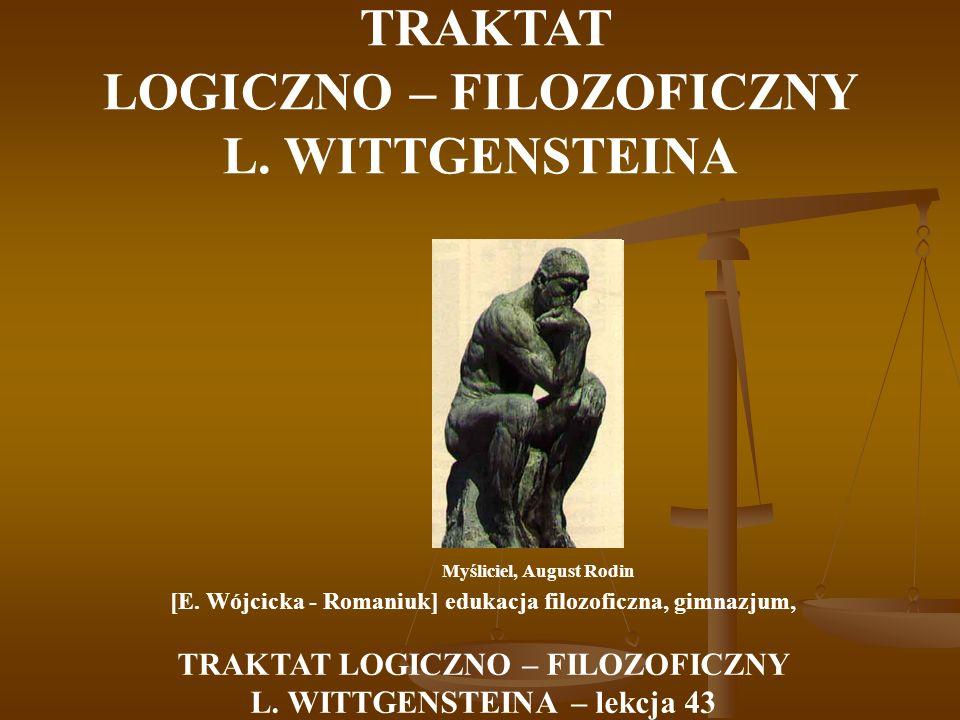 TRAKTAT LOGICZNO – FILOZOFICZNY L. WITTGENSTEINA