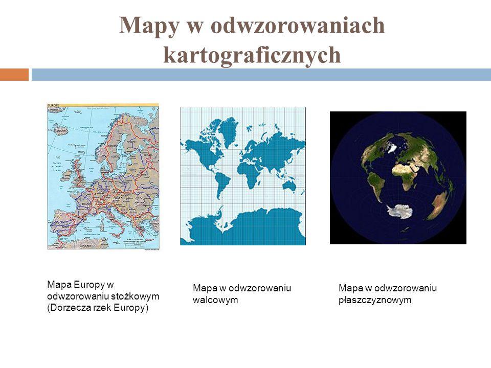 Mapy w odwzorowaniach kartograficznych