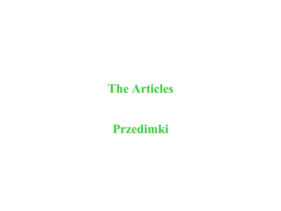 The Articles Przedimki