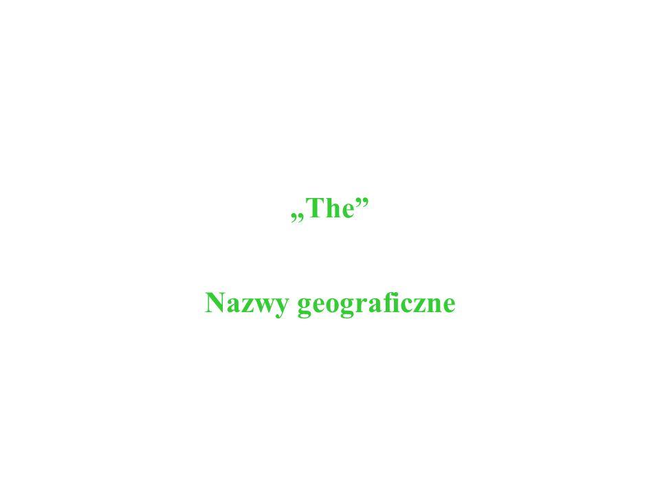 """""""The Nazwy geograficzne"""