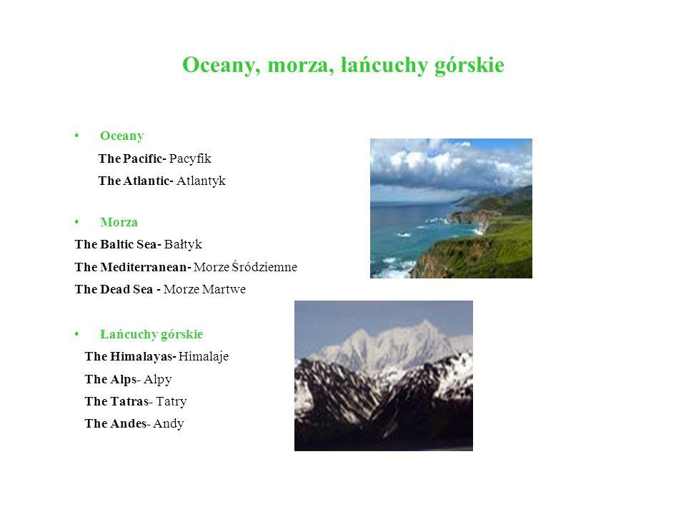 Oceany, morza, łańcuchy górskie