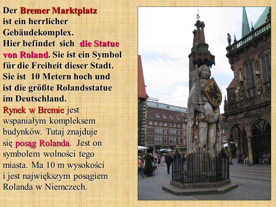 Der Bremer Marktplatz ist ein herrlicher Gebäudekomplex