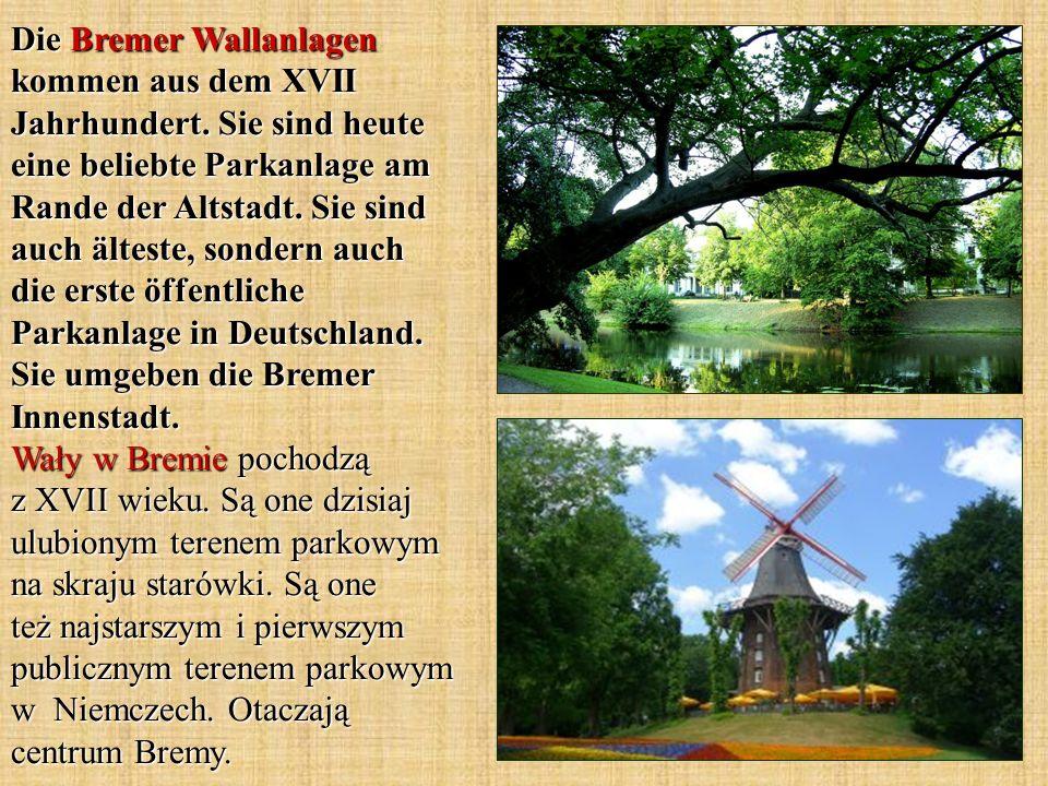 Die Bremer Wallanlagen kommen aus dem XVII Jahrhundert