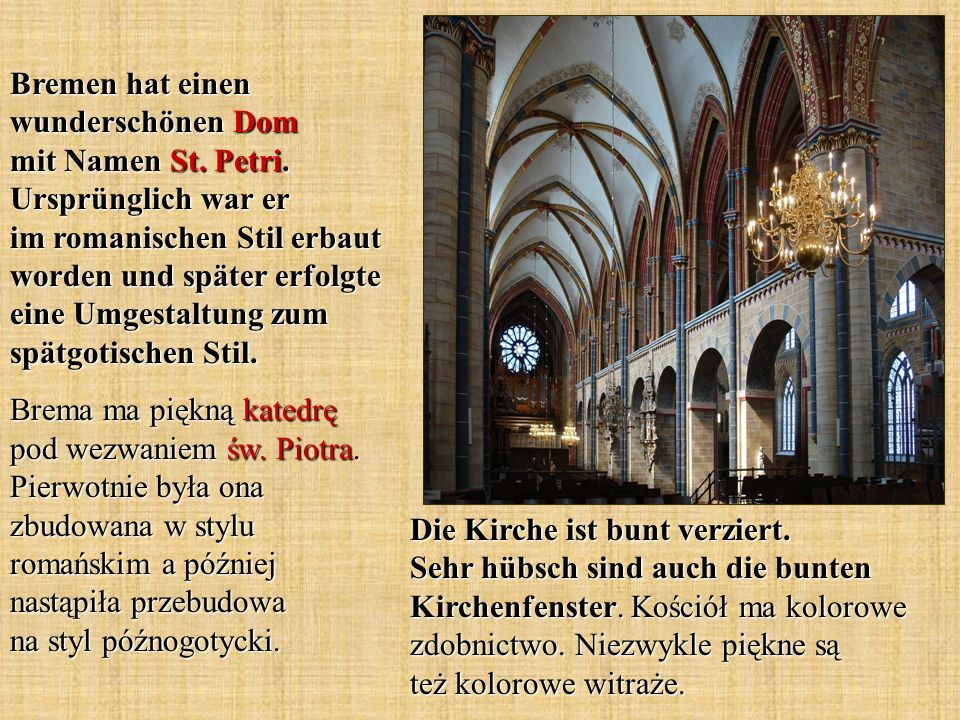 Bremen hat einen wunderschönen Dom mit Namen St. Petri