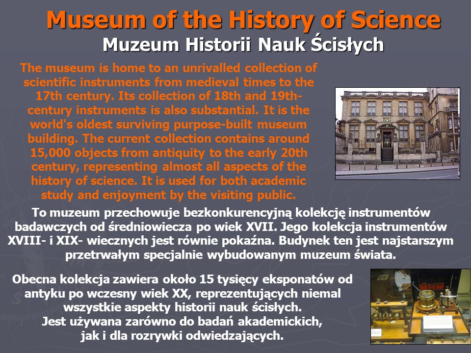 Museum of the History of Science Muzeum Historii Nauk Ścisłych