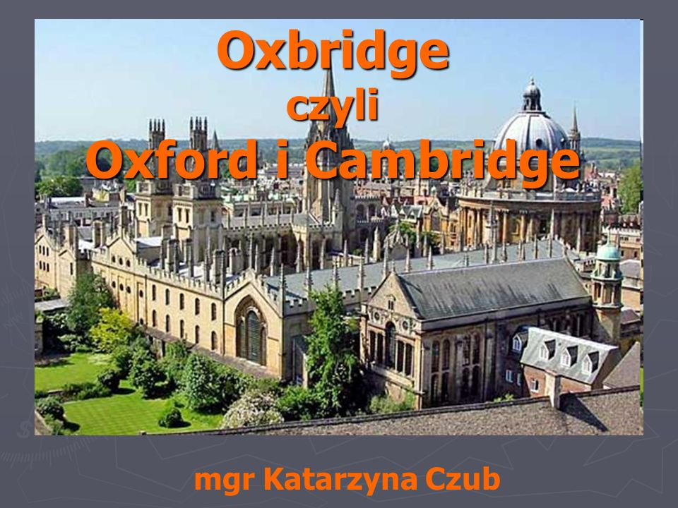 Oxbridge czyli Oxford i Cambridge