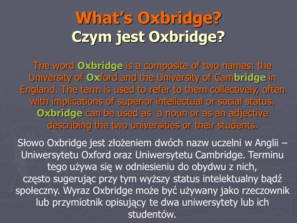 What's Oxbridge Czym jest Oxbridge