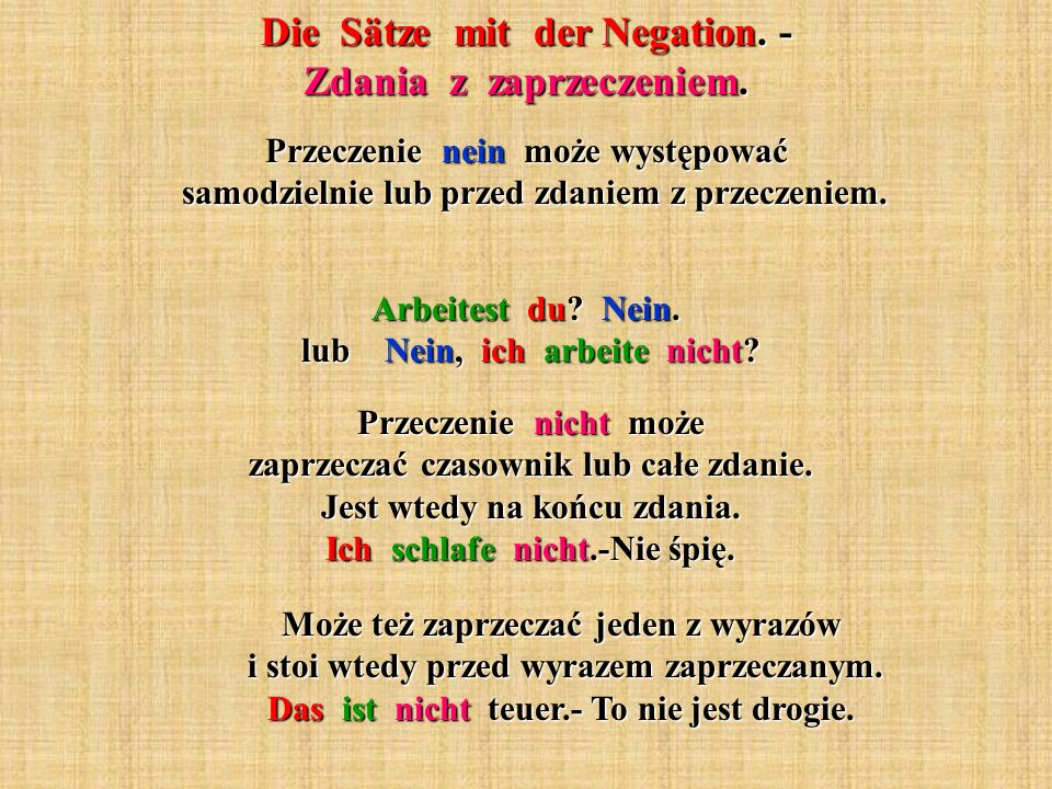 Die Sätze mit der Negation. - Zdania z zaprzeczeniem.
