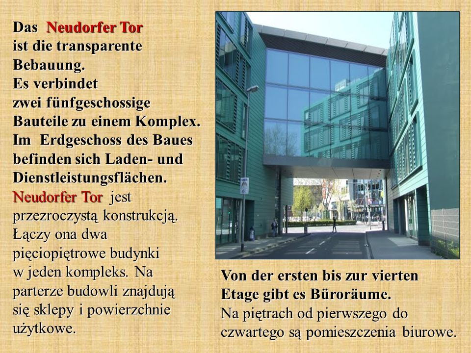 Das Neudorfer Tor ist die transparente Bebauung