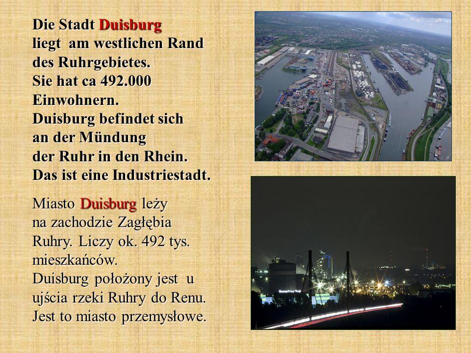 Die Stadt Duisburg liegt am westlichen Rand des Ruhrgebietes
