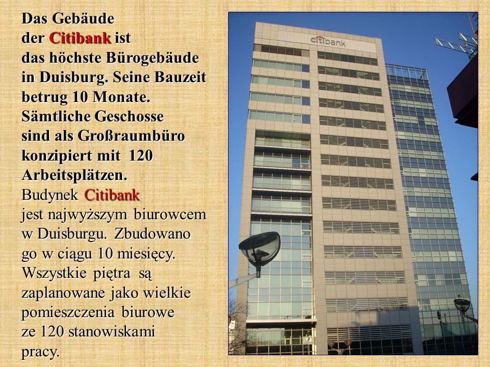 Das Gebäude der Citibank ist das höchste Bürogebäude in Duisburg