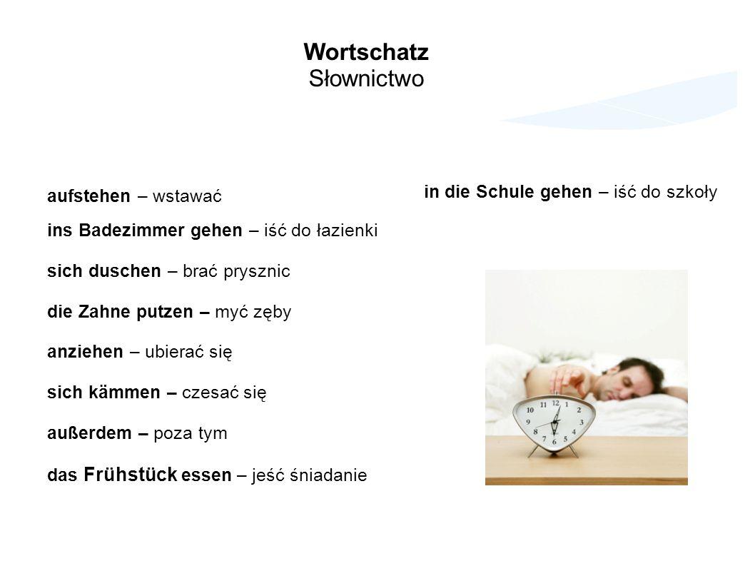 Wortschatz Słownictwo in die Schule gehen – iść do szkoły
