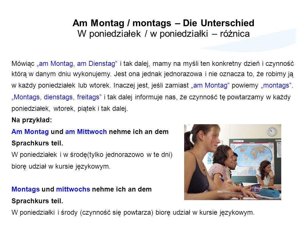 Am Montag / montags – Die Unterschied
