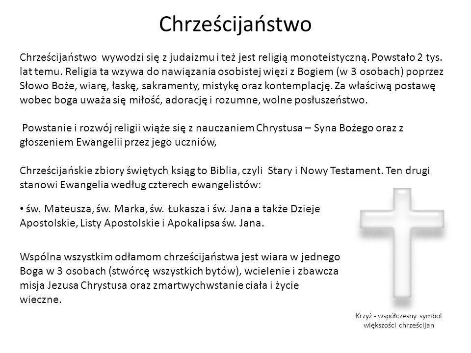 Krzyż - współczesny symbol większości chrześcijan