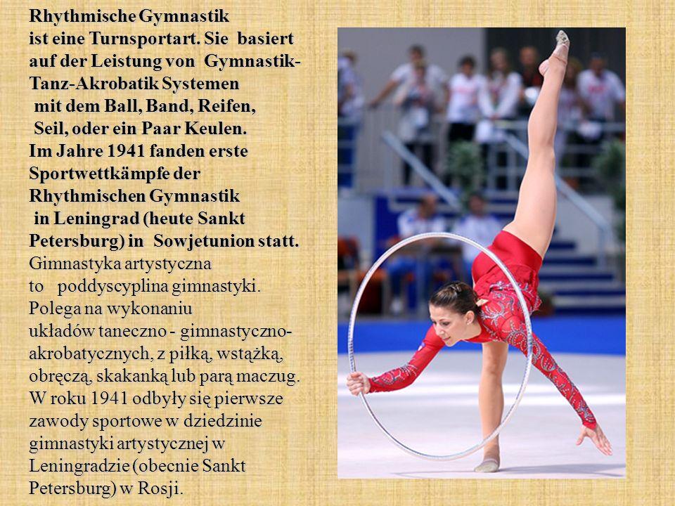 Rhythmische Gymnastik ist eine Turnsportart