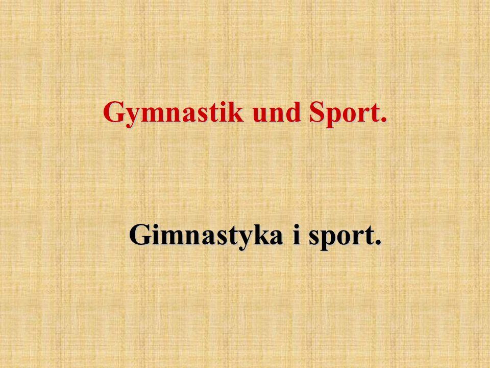 Gymnastik und Sport. Gimnastyka i sport.