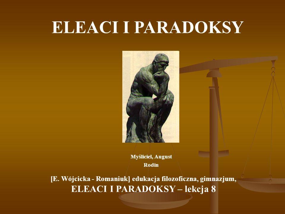 ELEACI I PARADOKSY ELEACI I PARADOKSY – lekcja 8